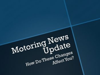 Motoring Changes Which Will Affect You